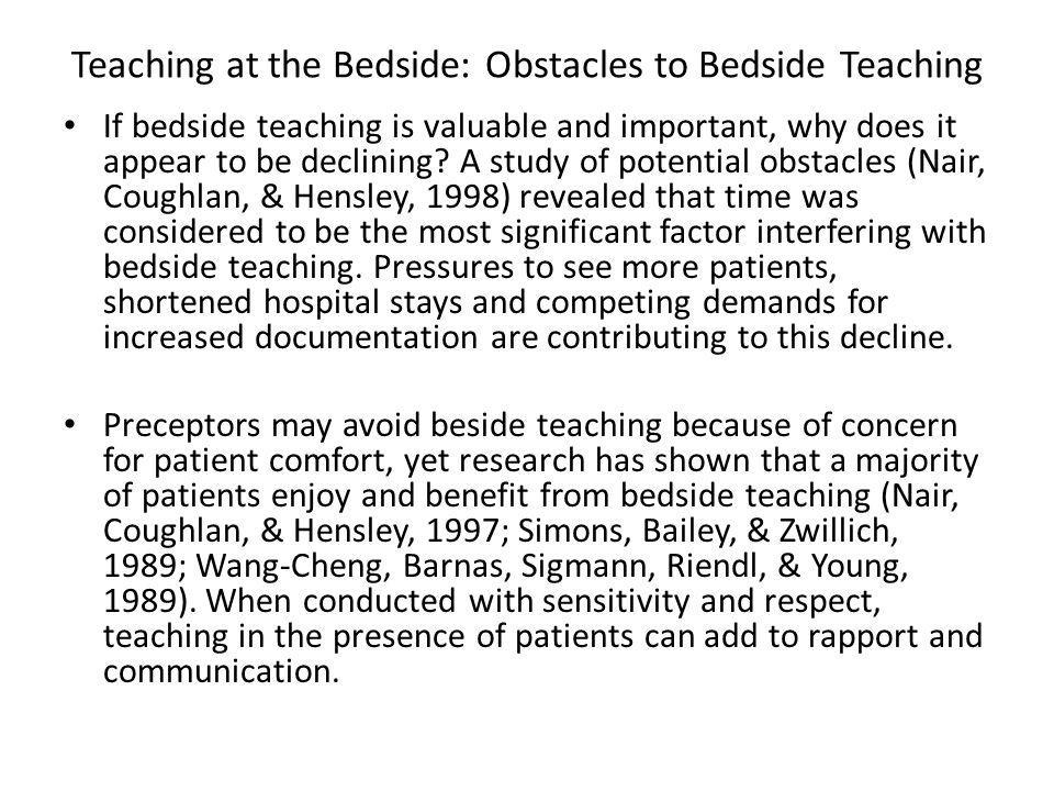 Teaching at the Bedside: Obstacles to Bedside Teaching