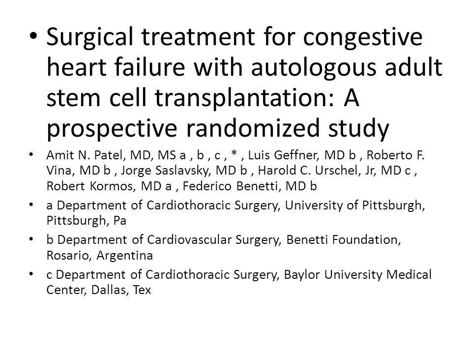 Surgical treatment for congestive heart failure with autologous adult stem cell transplantation: A prospective randomized study