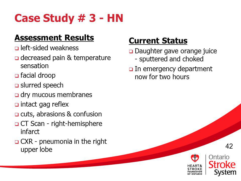 Case Study # 3 - HN Assessment Results Current Status
