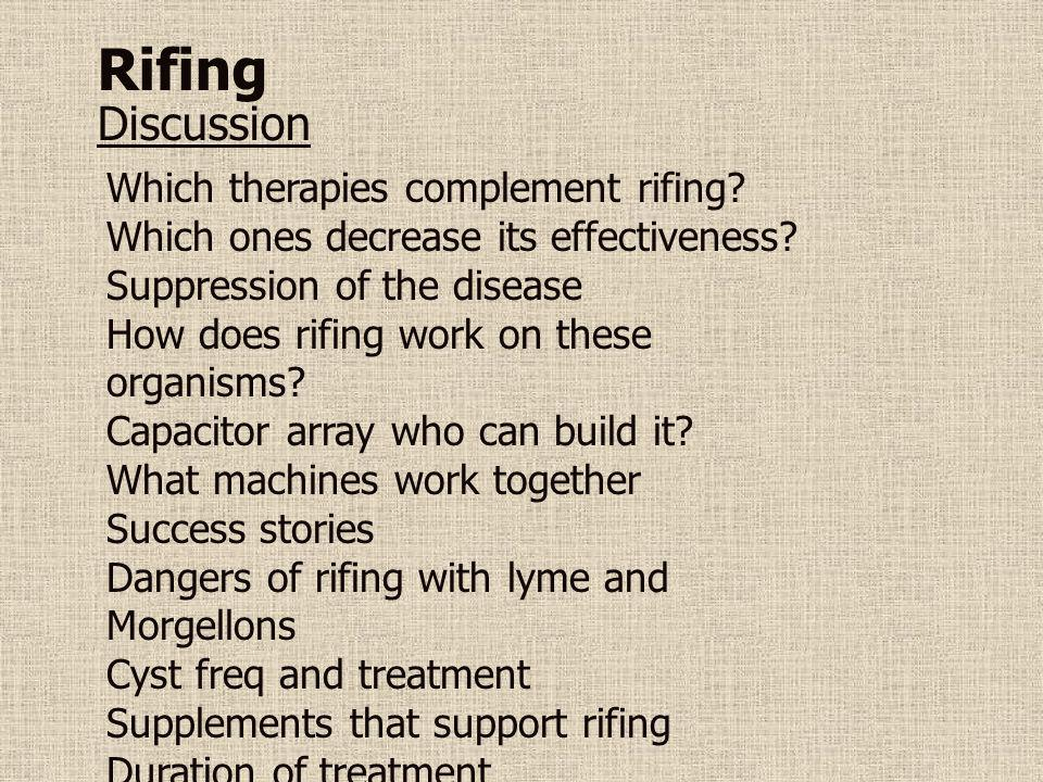 Rifing Discussion Which therapies complement rifing