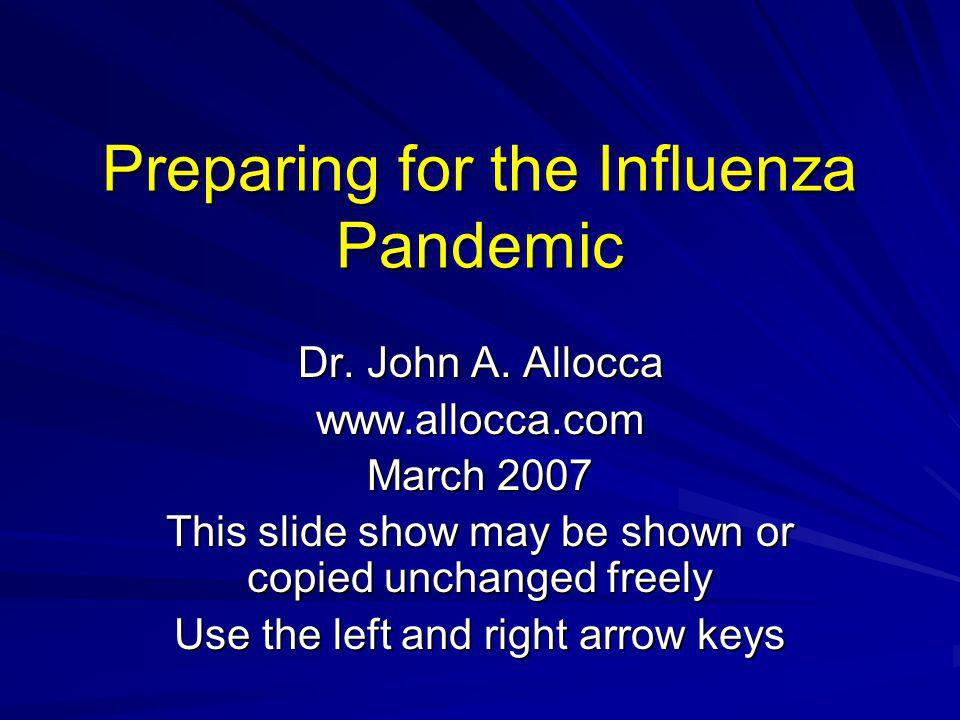 Preparing for the Influenza Pandemic
