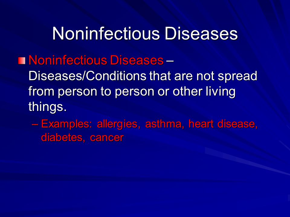 Noninfectious Diseases