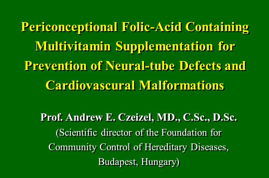 Periconceptional Folic-Acid Containing Multivitamin Supplementation for Prevention of Neural-tube Defects and Cardiovascural Malformations