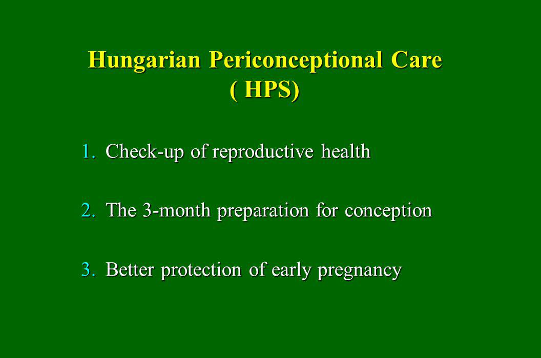 Hungarian Periconceptional Care