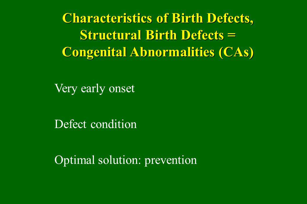 Characteristics of Birth Defects, Structural Birth Defects =