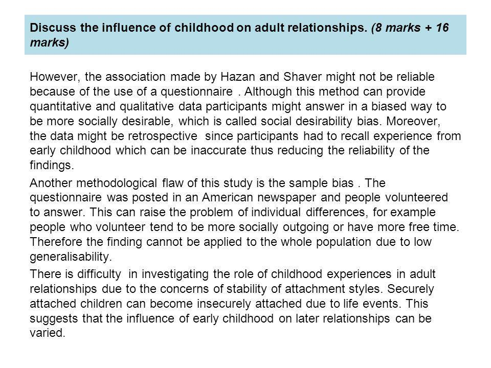 Discuss the influence of childhood on adult relationships