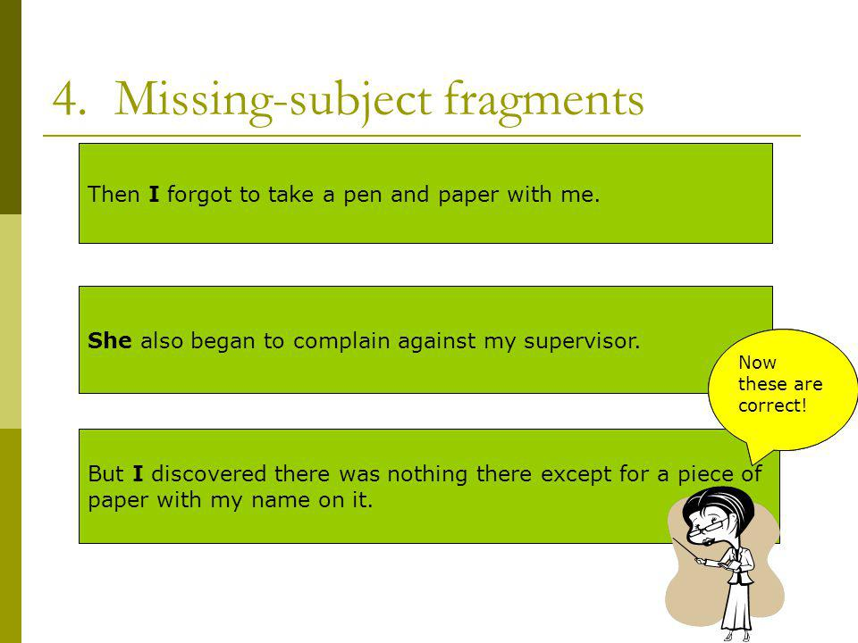 4. Missing-subject fragments
