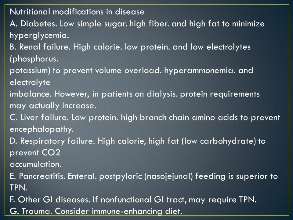 Nutritional modifications in disease