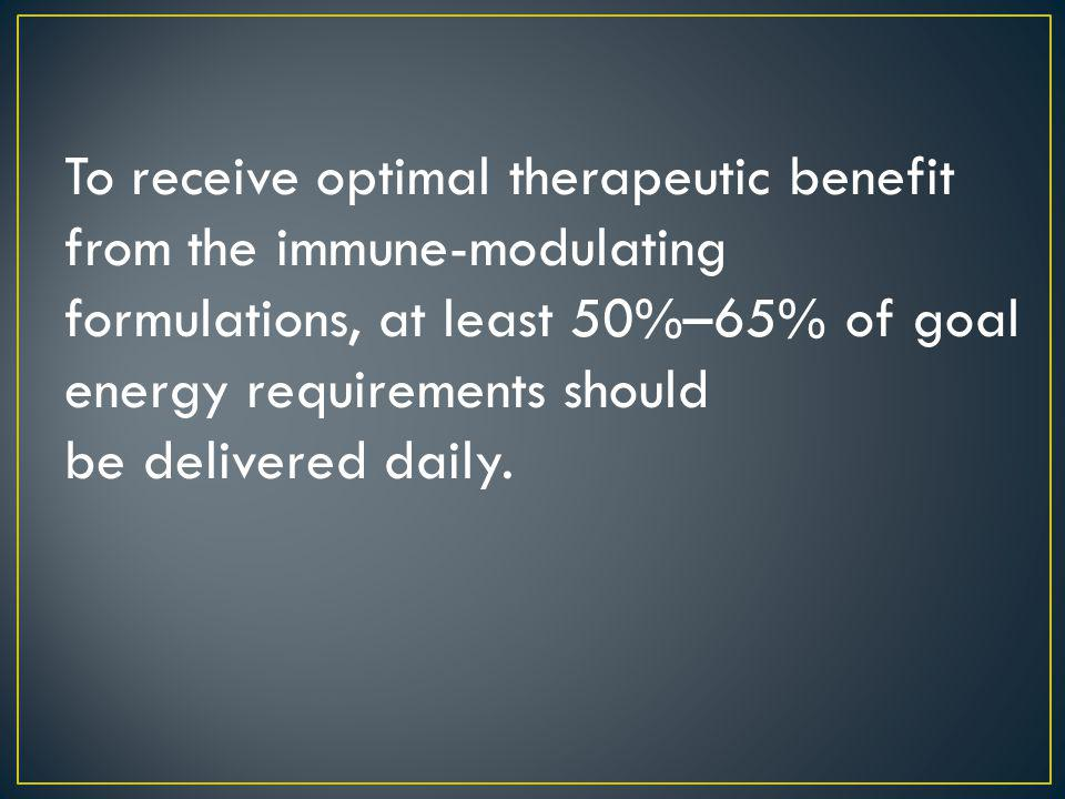 To receive optimal therapeutic benefit from the immune-modulating