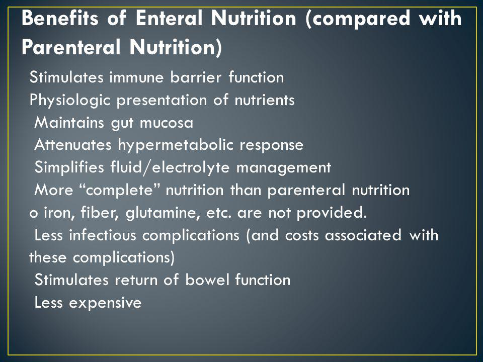 Benefits of Enteral Nutrition (compared with Parenteral Nutrition)