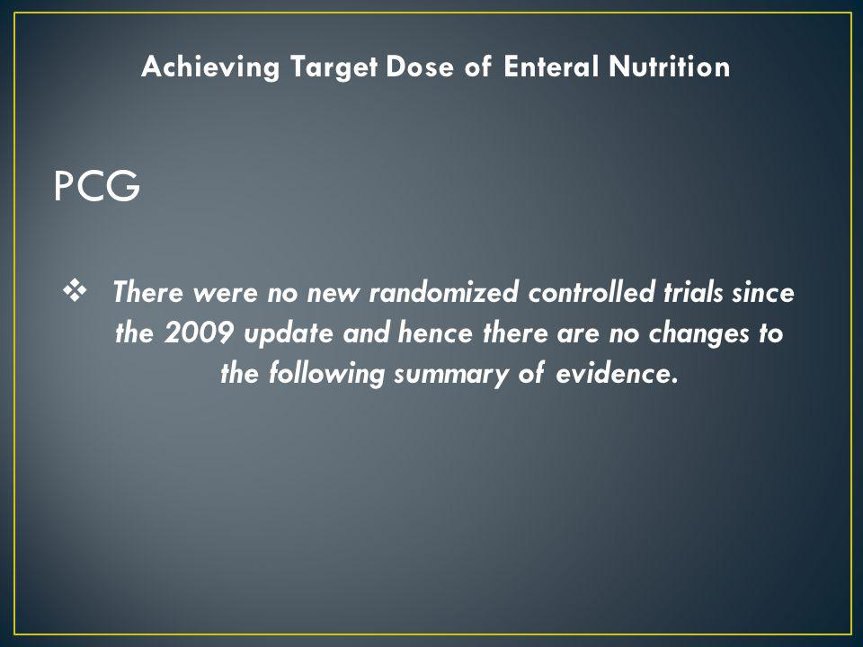 PCG Achieving Target Dose of Enteral Nutrition