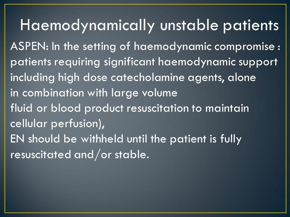 Haemodynamically unstable patients