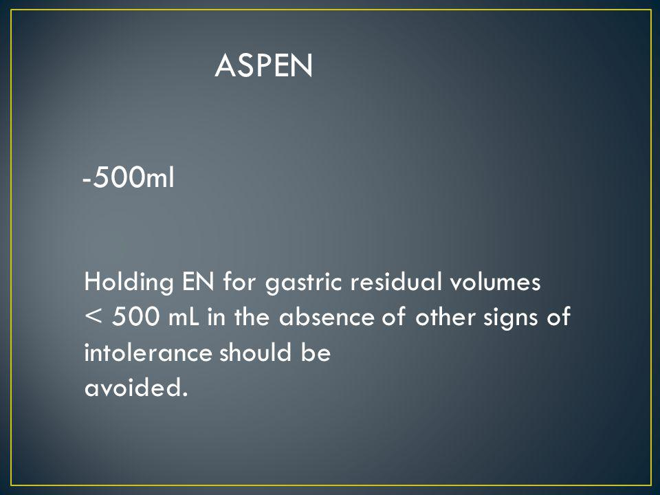 ASPEN -500ml Holding EN for gastric residual volumes