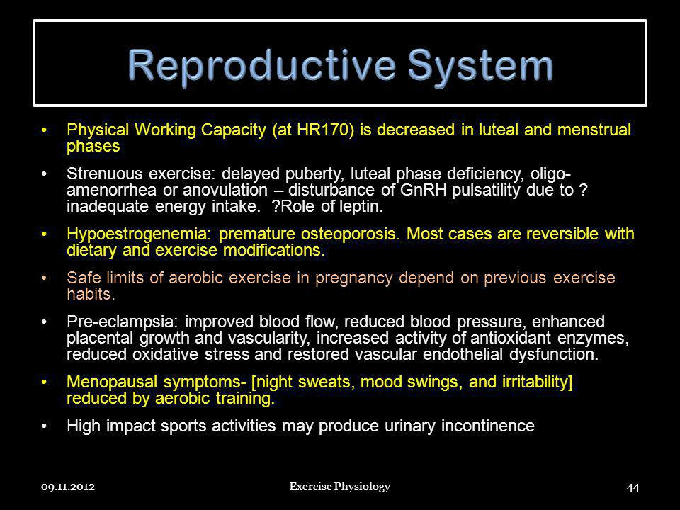 Reproductive System Physical Working Capacity (at HR170) is decreased in luteal and menstrual phases.