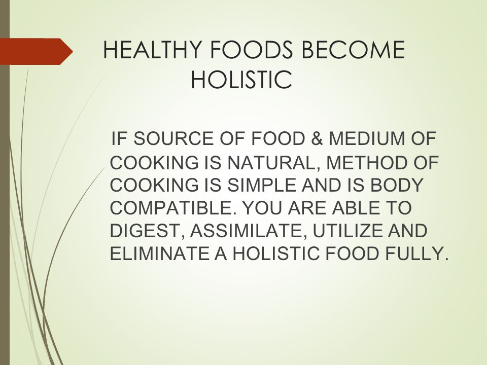 HEALTHY FOODS BECOME HOLISTIC