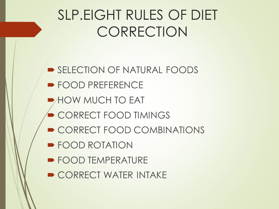 SLP.EIGHT RULES OF DIET CORRECTION