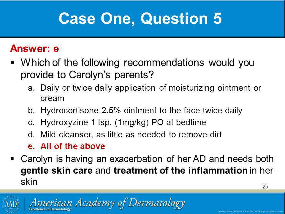Case One, Question 5 Answer: e