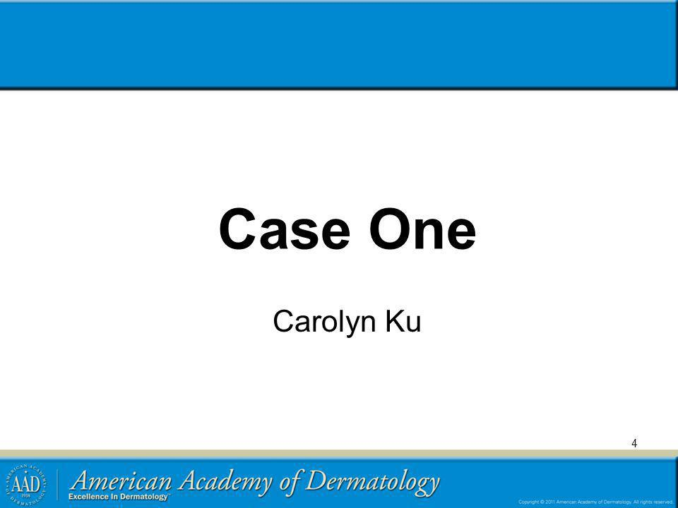 Case One Carolyn Ku