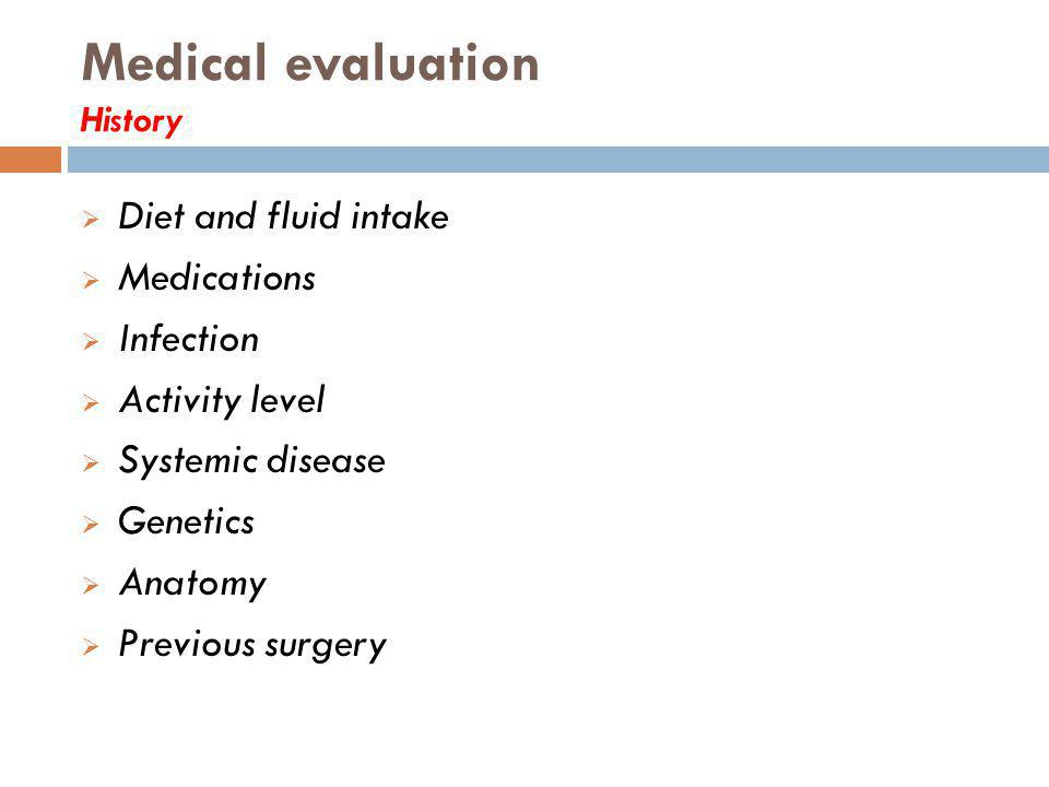 Medical evaluation History