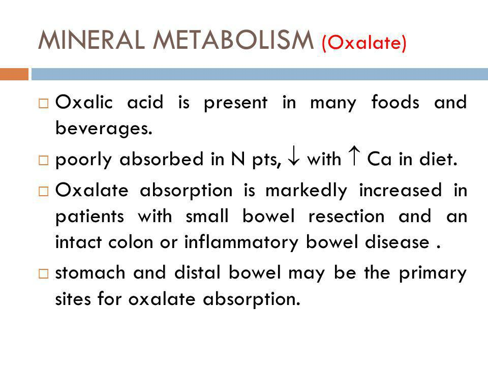 MINERAL METABOLISM (Oxalate)