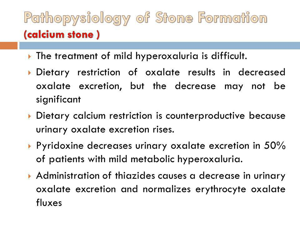 Pathopysiology of Stone Formation (calcium stone )
