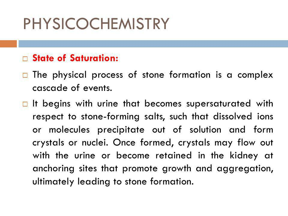 PHYSICOCHEMISTRY State of Saturation: