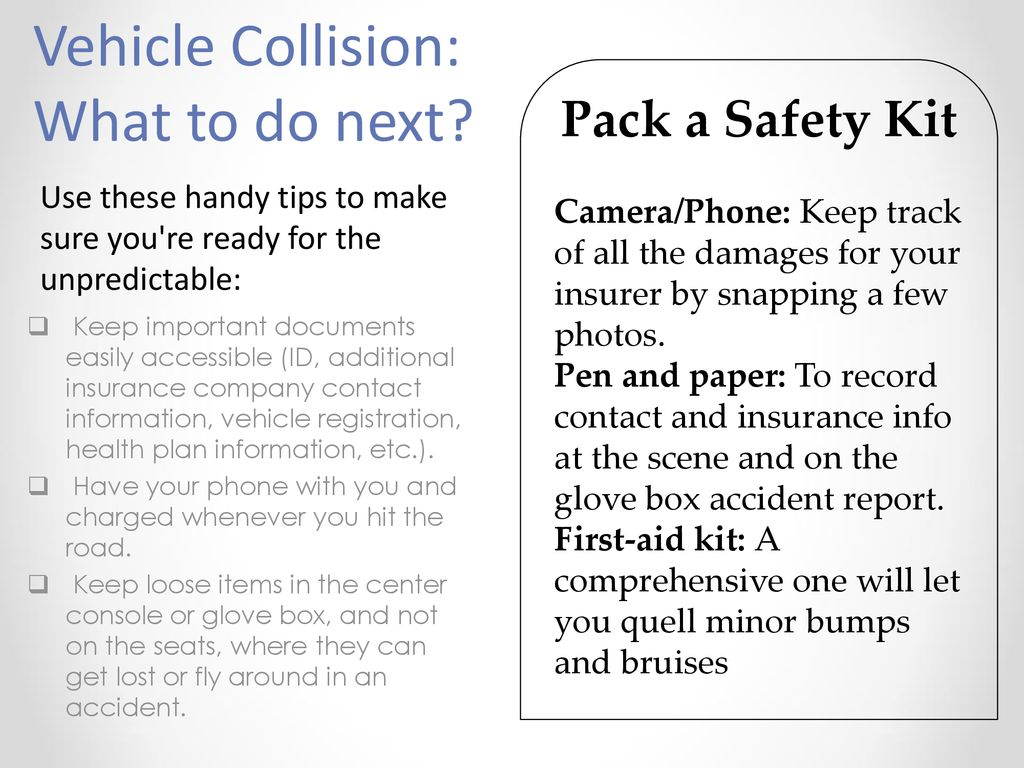 Vehicle Collision: Now What? - ppt download