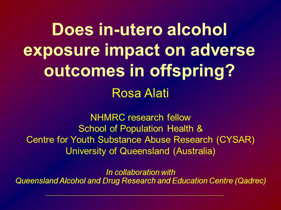 Does in-utero alcohol exposure impact on adverse outcomes in offspring