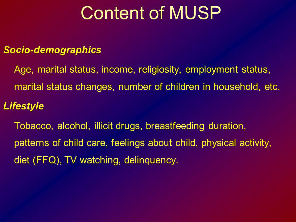 Content of MUSP Socio-demographics
