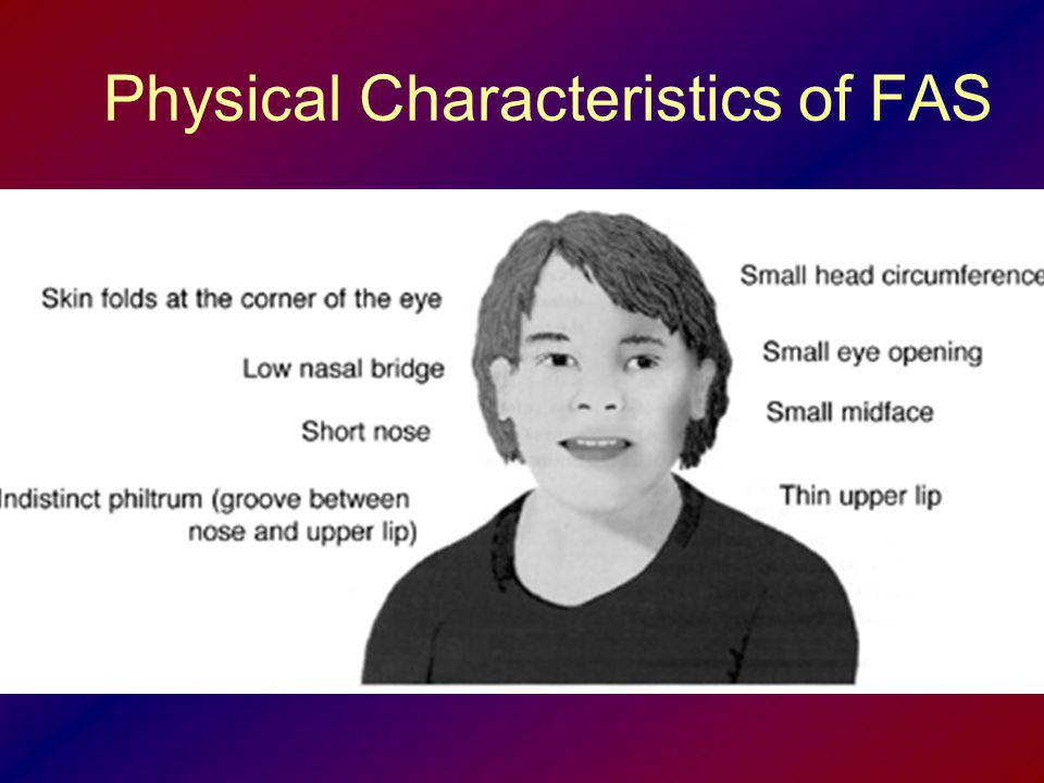 Physical Characteristics of FAS
