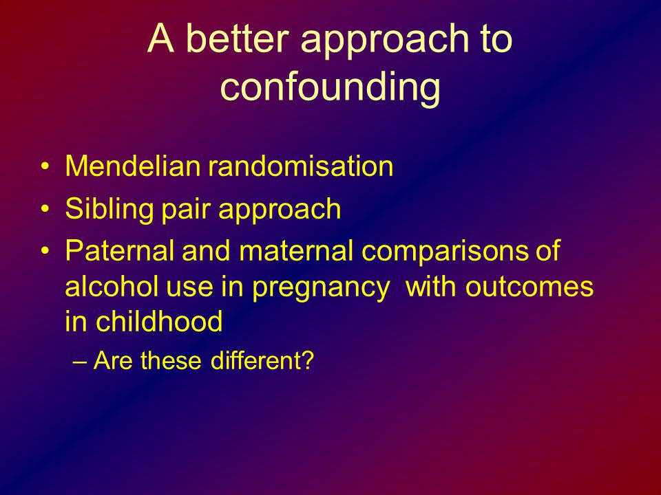 A better approach to confounding