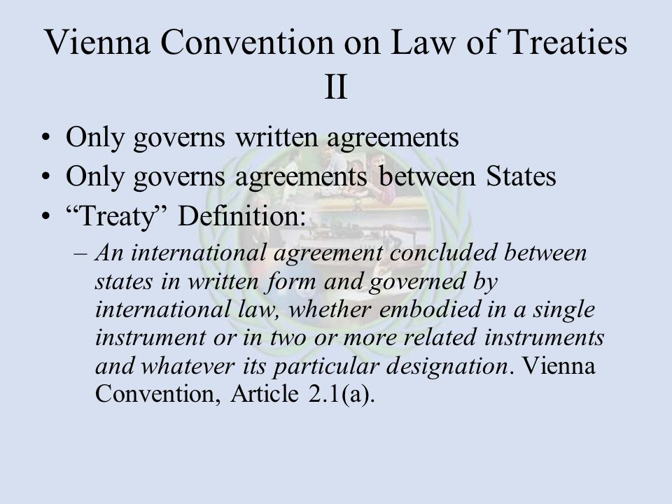 Vienna Convention on Law of Treaties II