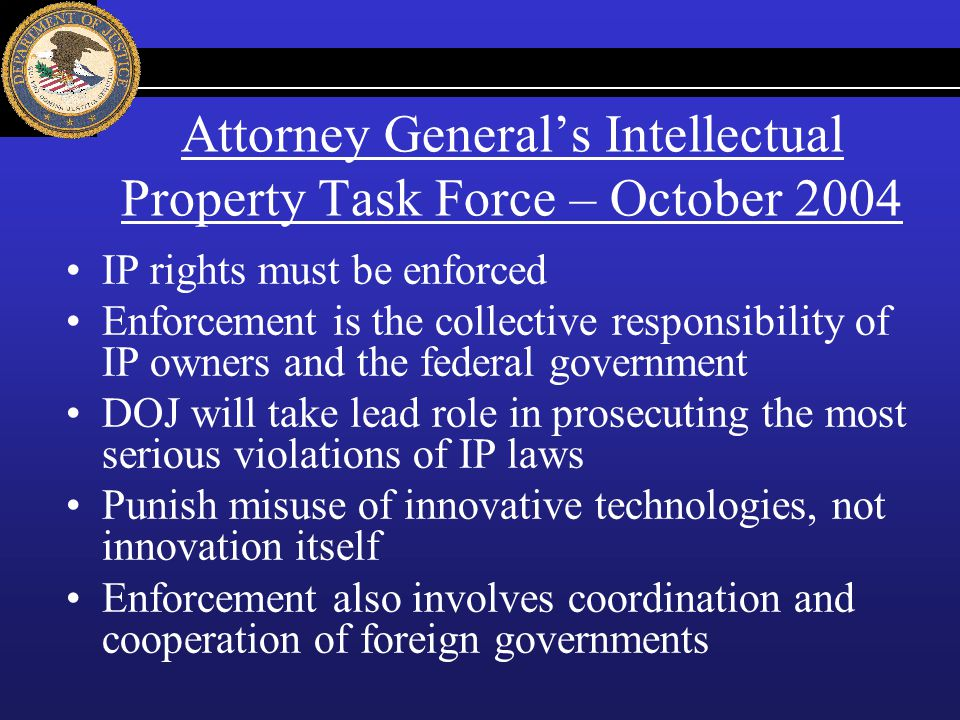 Attorney General's Intellectual Property Task Force – October 2004