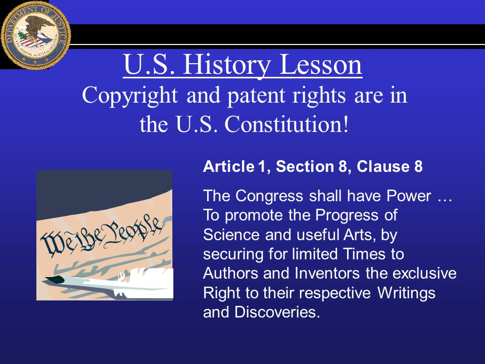 Copyright and patent rights are in the U.S. Constitution!