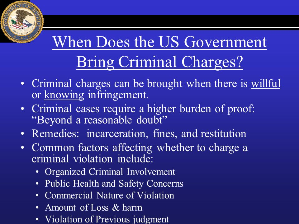 When Does the US Government Bring Criminal Charges