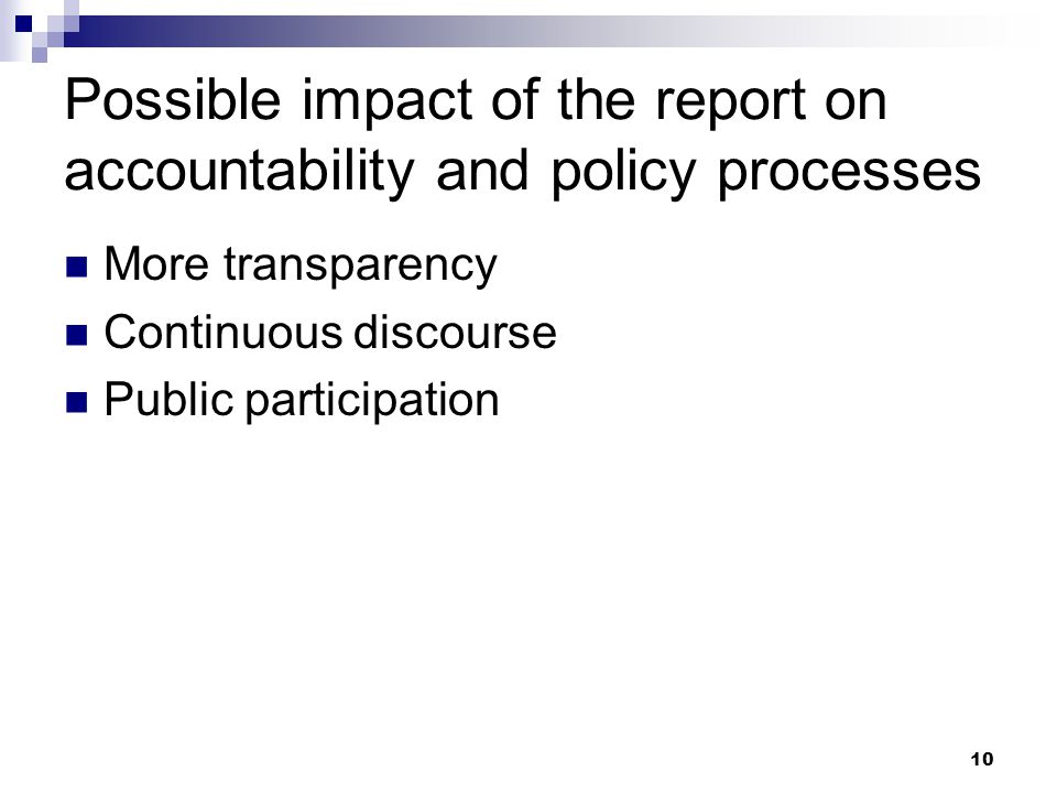 Possible impact of the report on accountability and policy processes