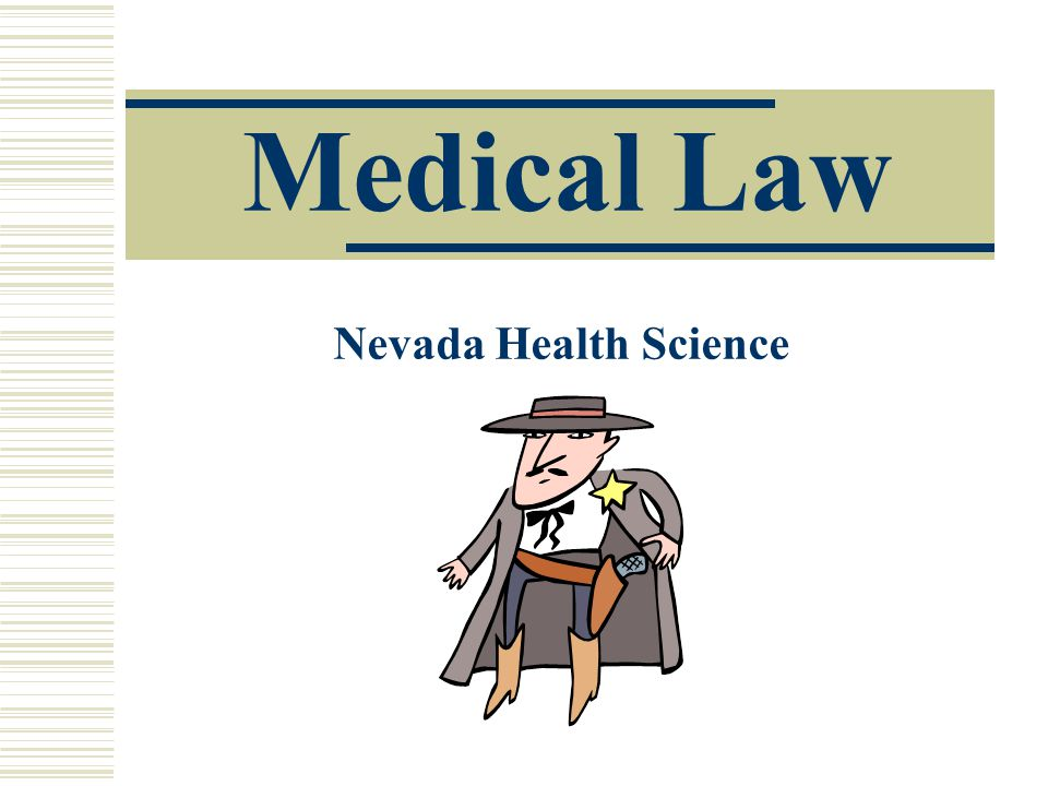 Medical Law Nevada Health Science