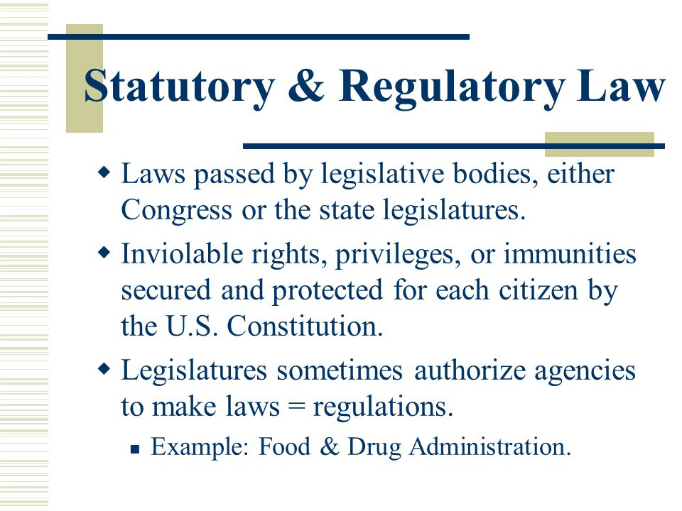 Statutory & Regulatory Law