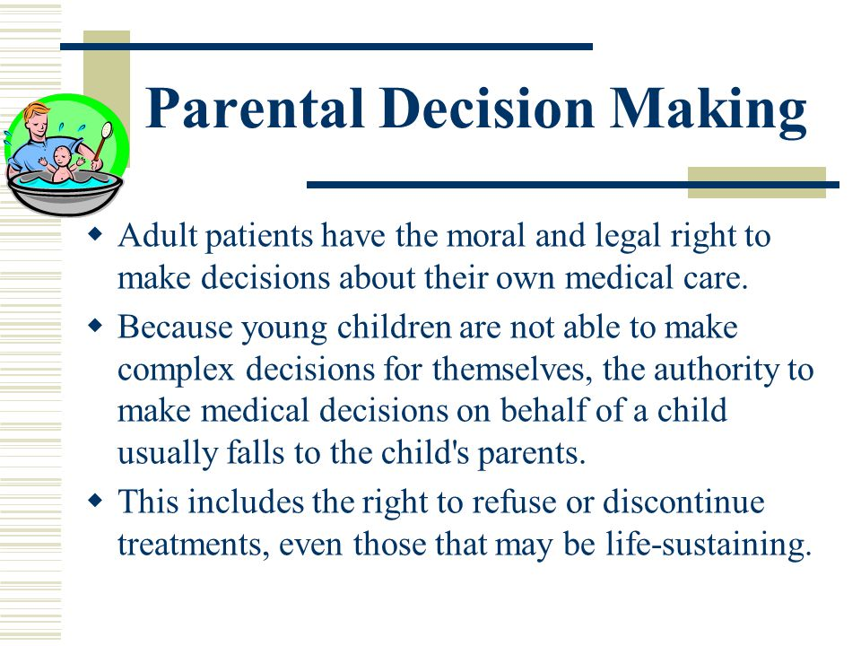 Parental Decision Making