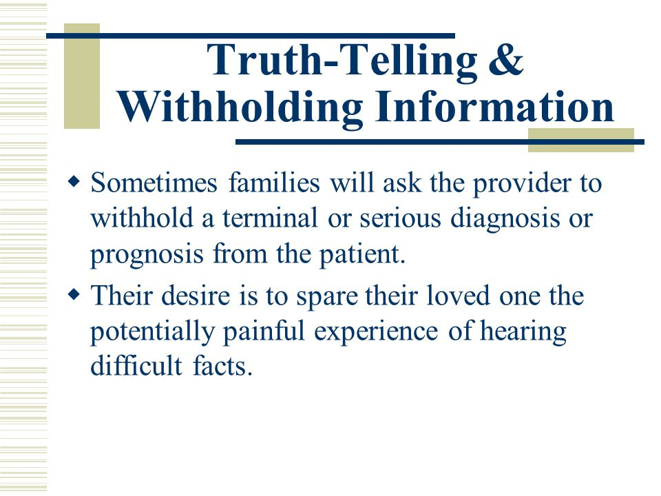 Truth-Telling & Withholding Information