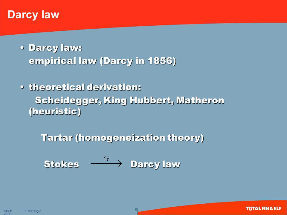 Darcy law Darcy law: empirical law (Darcy in 1856)