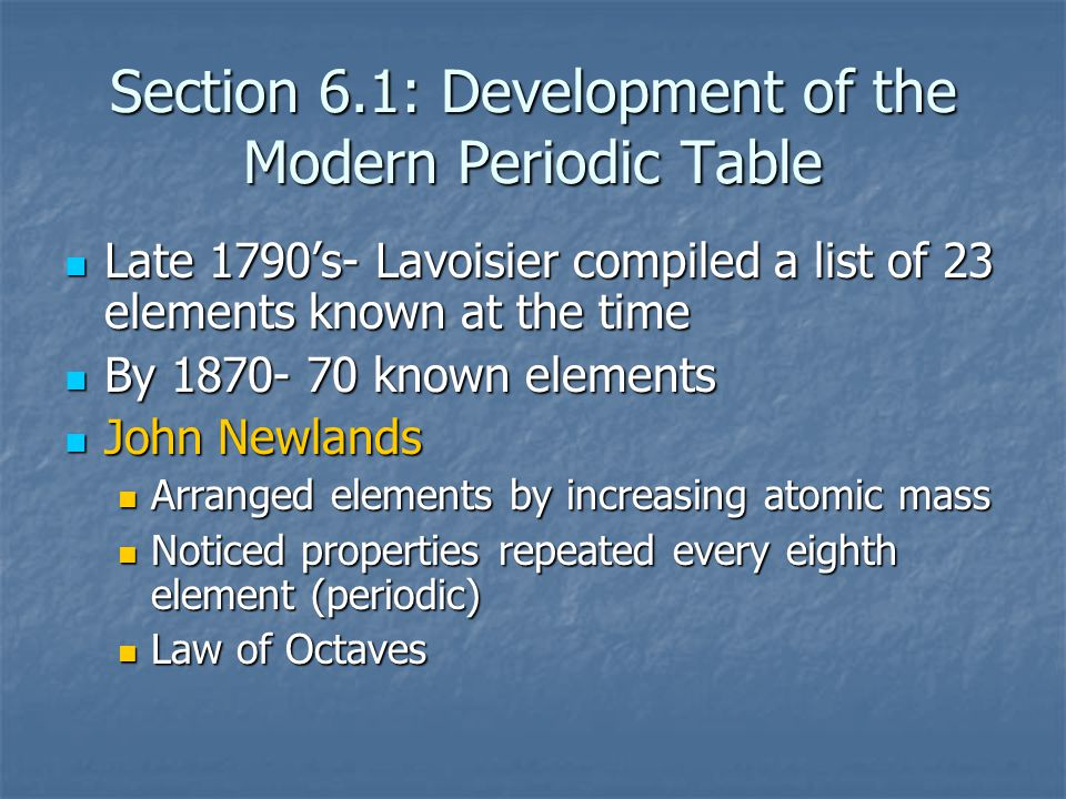 Section 6.1: Development of the Modern Periodic Table