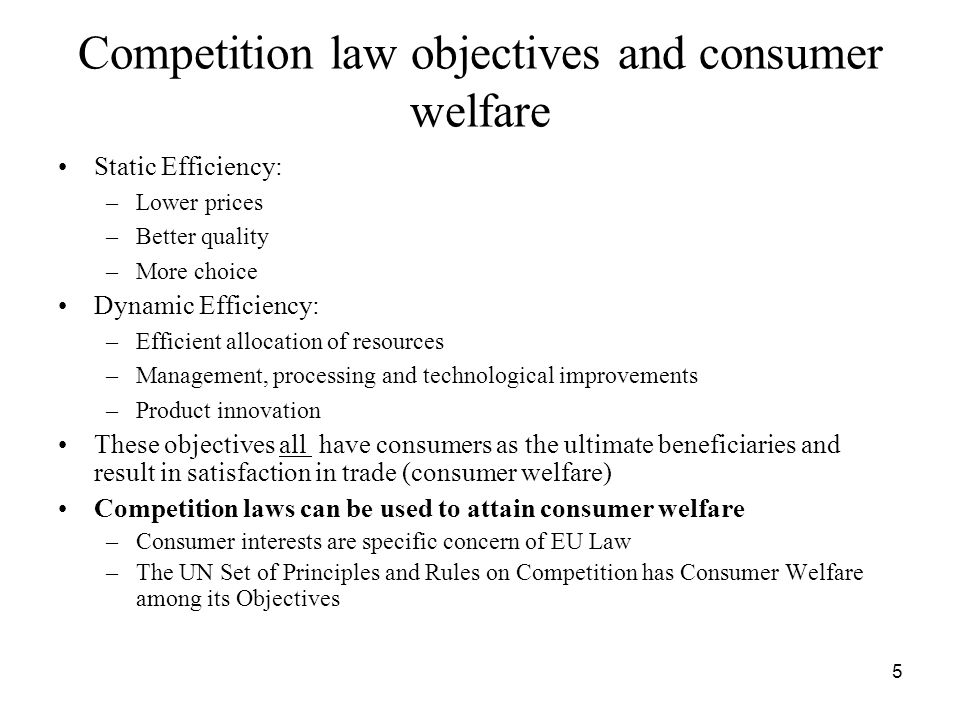Competition law objectives and consumer welfare