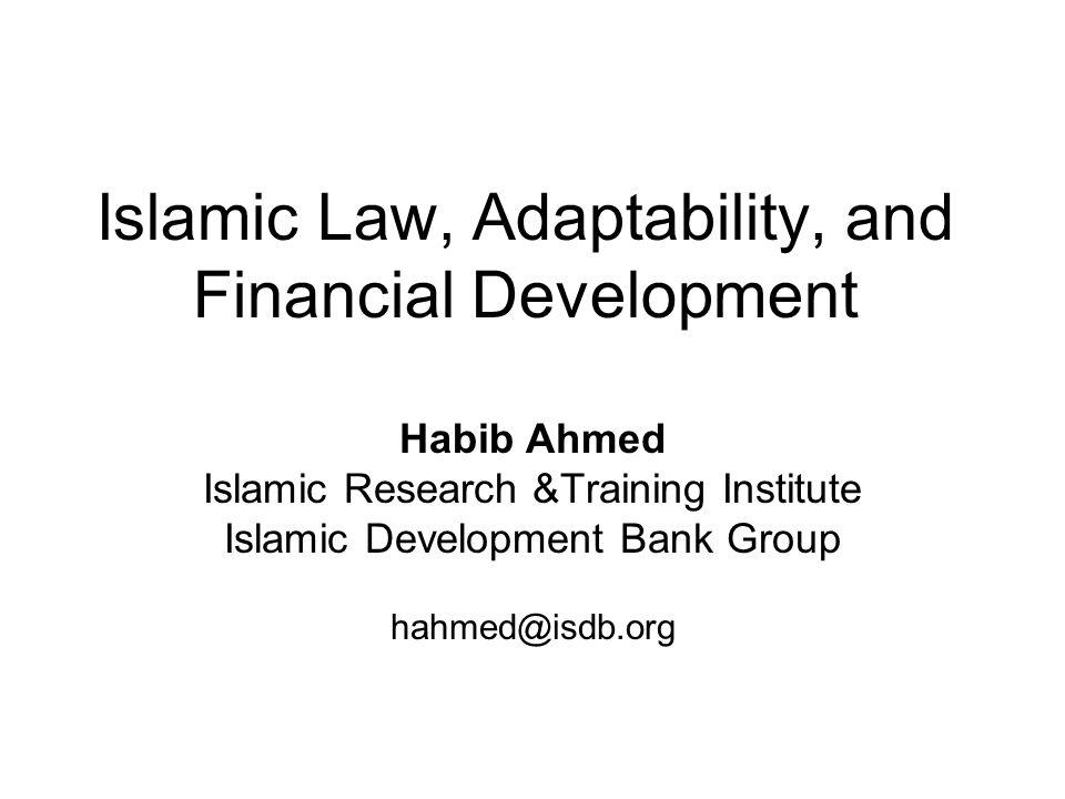Islamic Law, Adaptability, and Financial Development