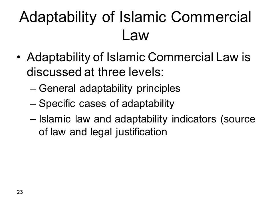Adaptability of Islamic Commercial Law