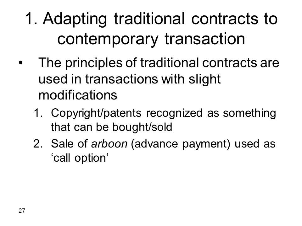 1. Adapting traditional contracts to contemporary transaction