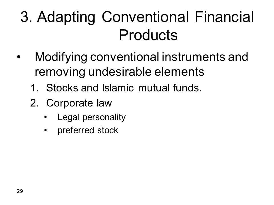 3. Adapting Conventional Financial Products