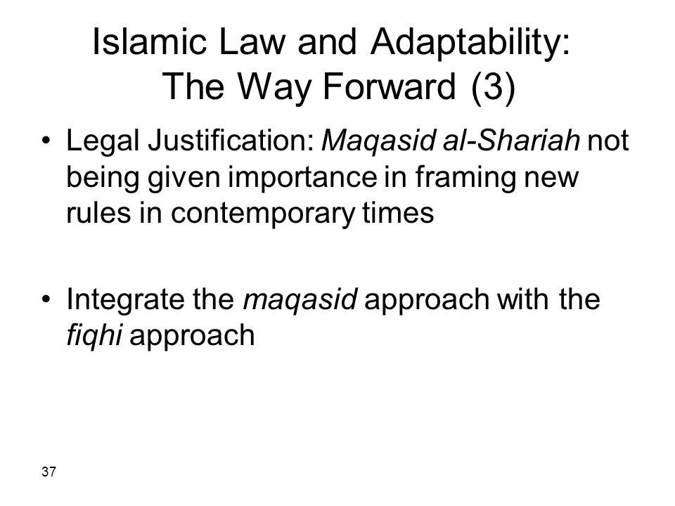 Islamic Law and Adaptability: The Way Forward (3)