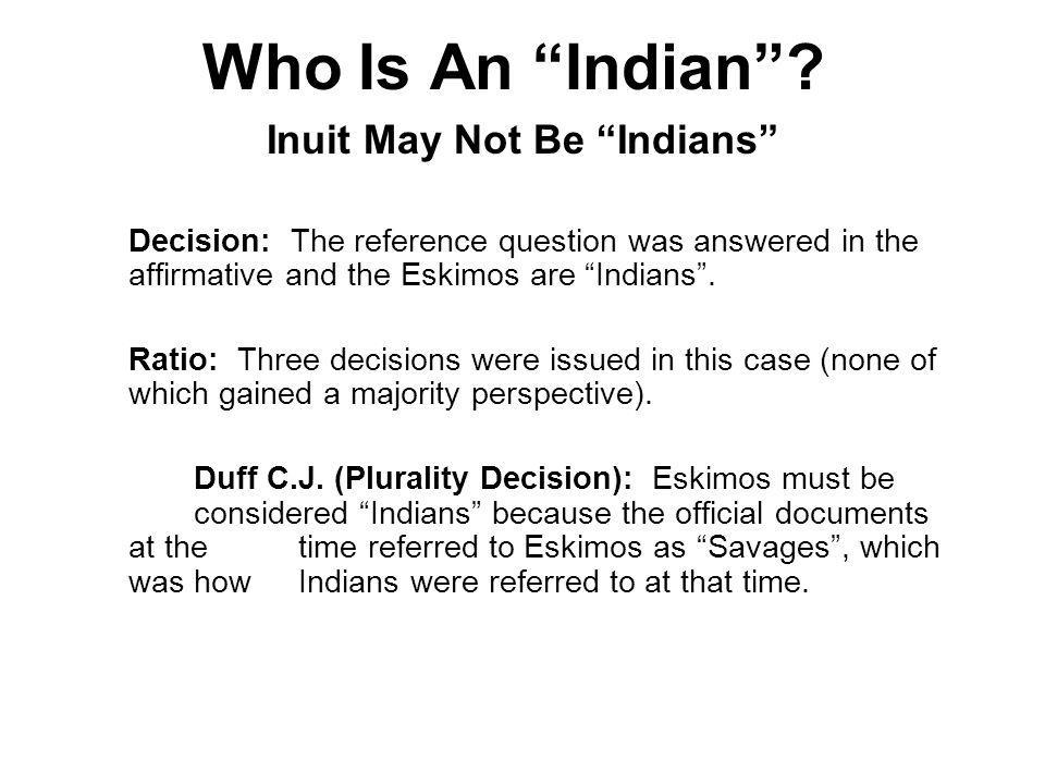 Inuit May Not Be Indians