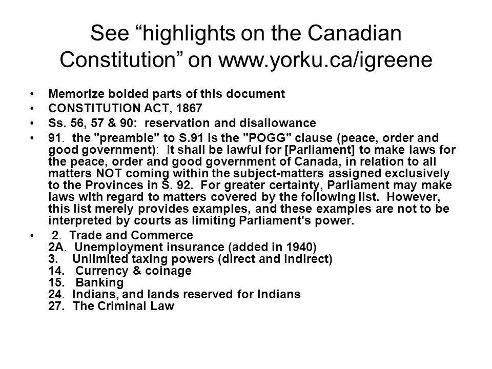 See highlights on the Canadian Constitution on www.yorku.ca/igreene